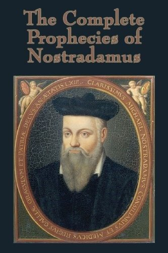 The Complet Prophecies of Nostradamus